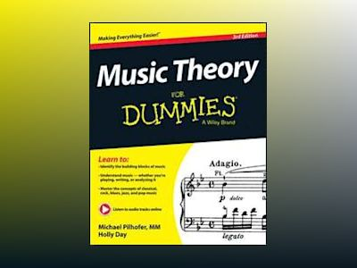 Music Theory For Dummies, 3rd Edition av Michael Pilhofer