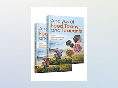 Analysis of Food Toxins and Toxicants av Yiu-Chung Wong