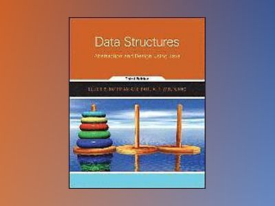 Data Structures: Abstraction and Design Using Java, 3rd Edition av Elliot B. Koffman