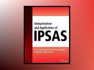 Interpretation and Application of IPSAS av Caroline Aggestam-Pontoppidan