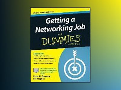 Getting a Networking Job For Dummies av Peter H. Gregory