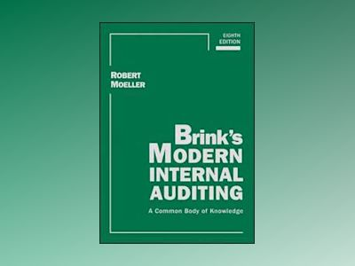 Brink's Modern Internal Auditing: A Common Body of Knowledge, 8th Edition av Robert R. Moeller