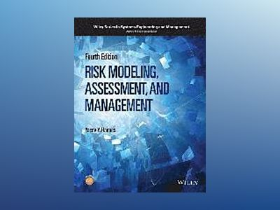 Risk Modeling, Assessment, and Management, 4th Edition av Yacov Y. Haimes