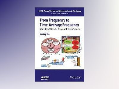 From Frequency to Time-Average-Frequency: A Paradigm Shift in the Design of av Liming Xiu