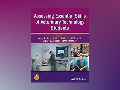 Assessing Essential Skills of Veterinary Technology Students av Laurie J. Buell