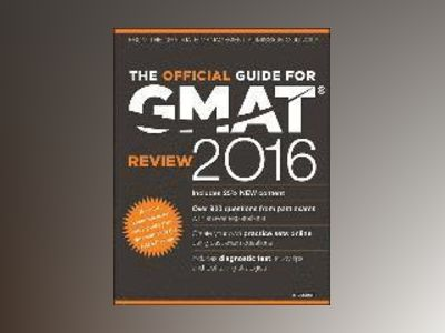 The Official Guide for GMAT Review 2016 with Online Question Bank and Exclu av GMAC