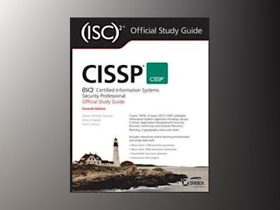 CISSP Certified Information Systems Security Professional Study Guide, 7th av James M. Stewart