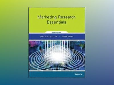 Marketing Research Essentials, 9th Edition av Carl McDaniel