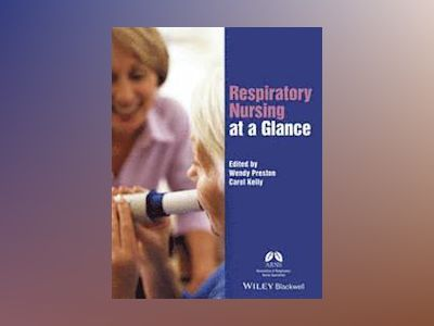 Respiratory Nursing at a Glance av Wendy Preston