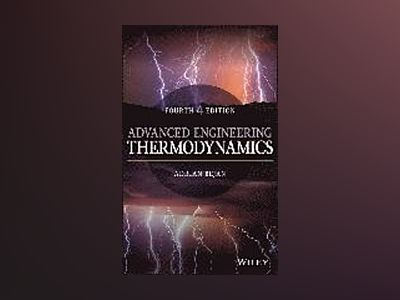 Advanced Engineering Thermodynamics, 4th Edition av Adrian Bejan
