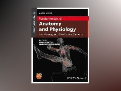 Fundamentals of Anatomy and Physiology: An Essential Guide for Nursing and av Ian Peate