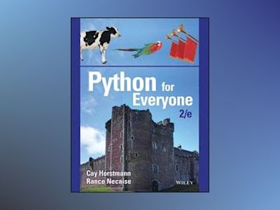 Python for Everyone, 2nd Edition av Cay S. Horstmann