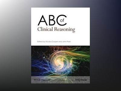 ABC of Clinical Reasoning av Nicola Cooper