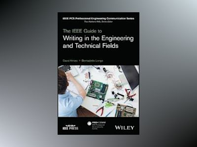 The IEEE Guide to Writing in the Engineering and Technical Fields av David Kmiec