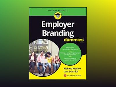 Employer Branding For Dummies av Richard Mosley