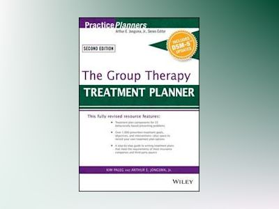 The Group Therapy Treatment Planner, with DSM-5 Updates, 2nd Edition av Arthur E. Jongsma