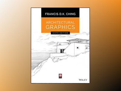 Architectural Graphics, 6th Edition av Francis D. K. Ching