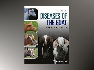Diseases of The Goat av John G. Matthews