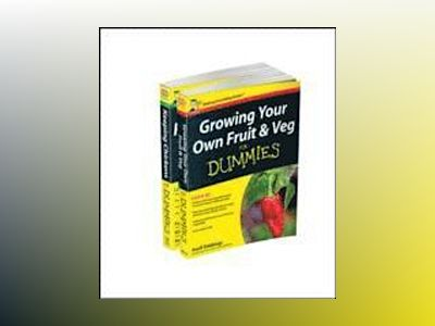Self-sufficiency For Dummies Collection - Growing Your Own Fruit & Veg For av Geoff Stebbings