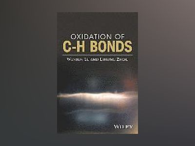 Oxidation of C-H Bonds av Wenjun Lu