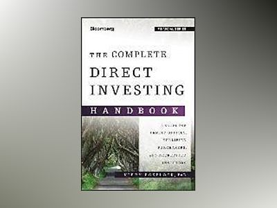 The Complete Direct Investing Handbook: A Guide for Family Offices, Qualifi av Kirby Rosplock