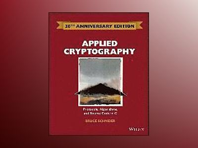 Applied Cryptography: Protocols, Algorithms and Source Code in C 20th Anniv av Bruce Schneier
