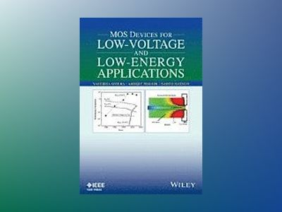Promising MOS Devices for Low-Voltage and Low-Energy Applications av Yasuhisa Omura