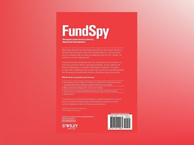 Fund Spy: Morningstar's Inside Secrets to Selecting Mutual Funds that Outpe av Russel Kinnel