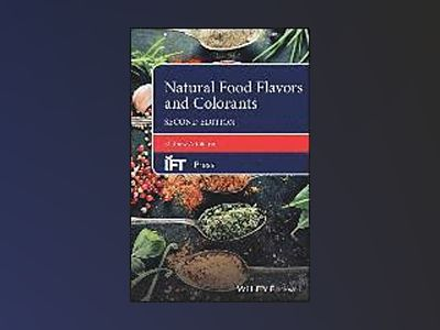 Natural Food Flavors and Colorants, 2nd Edition av Mathew Attokaran