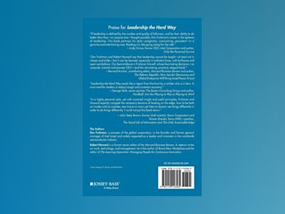 Leadership the Hard Way: Why Leadership Can't Be Taught and How You Can Lea av Dov Frohman