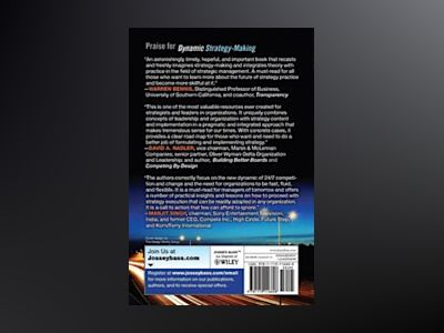 Dynamic Strategy-Making: A Real-Time Approach for the 21st Century Leader av Larry E. Greiner