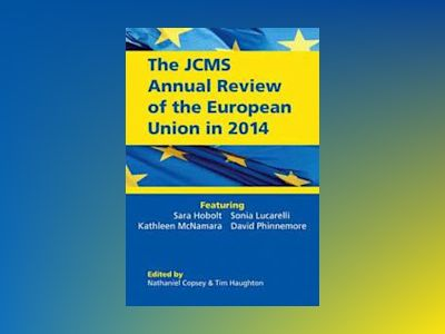 The JCMS Annual Review of the European Union in 2014 av Nathaniel Copsey