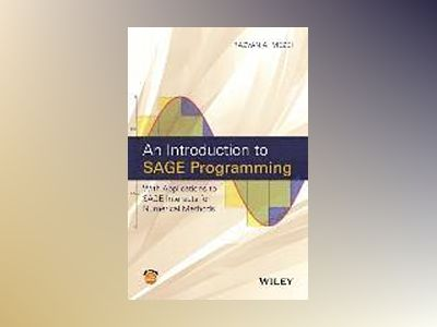 An Introduction to SAGE Programming: With Applications to SAGE Interacts fo av Razvan Mezei