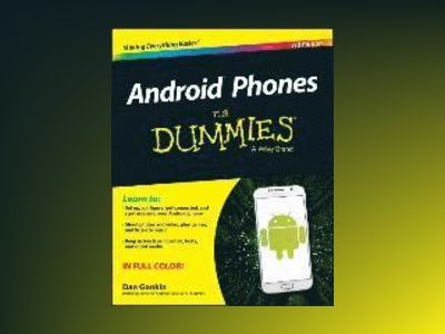 Android Phones For Dummies, 3rd Edition av Dan Gookin