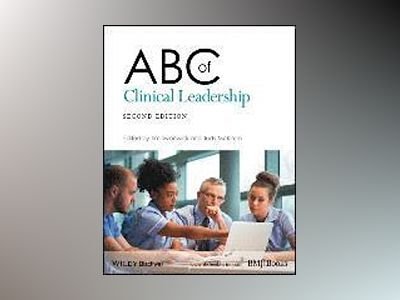 ABC of Clinical Leadership, 2nd Edition av Tim Swanwick