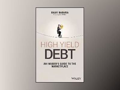 The Essential Guide to High Yield Investing av Rajay Bagaria
