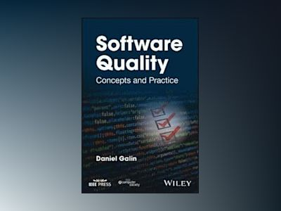 Software Quality: Concepts and Practice av Daniel Galin