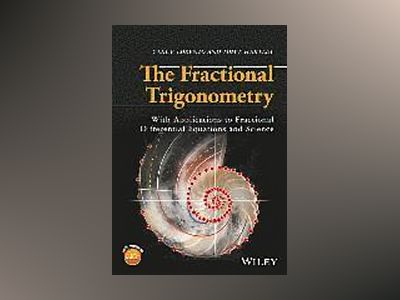 Fractional Trigonometry: With Applications to Fractional Differential Equat av Carl F. Lorenzo