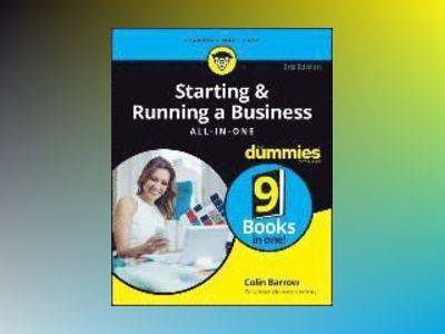 Starting & Running a Business All-in-One For Dummies 3rd UK edition, 3rd UK av Colin Barrow