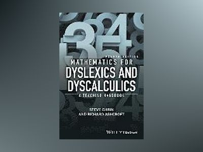 Mathematics for Dyslexics and Dyscalculics: A Teaching Handbook, 4th Editio av Steve Chinn
