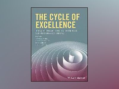 The Cycle of Excellence: Using Deliberate Practice to Improve Supervision a av Tony Rousmaniere