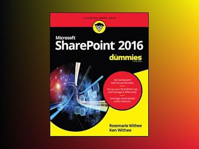 SharePoint X For Dummies av Ken Withee