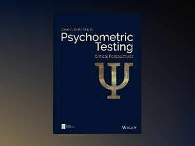 Psychometric Testing: Critical Perspectives av Barry Cripps