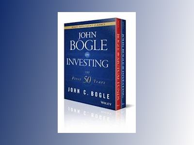 John C. Bogle Investment Classics Boxed Set: Bogle on Mutual Funds & Bogle av John C. Bogle
