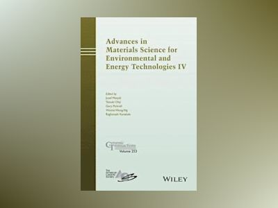 Advances in Materials Science for Environmental and Energy Technologies IV: av Josef Matyas