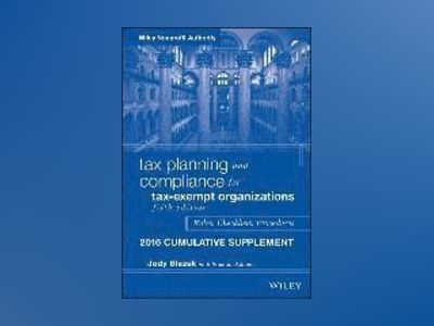 Tax Planning and Compliance for Tax-Exempt Organizations 2014 Cumulative Su av Jody Blazek