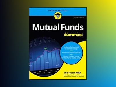 Mutual Funds For Dummies, 7th Edition av Eric Tyson