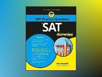 1,001 SAT Practice Problems For Dummies av Ron Woldoff