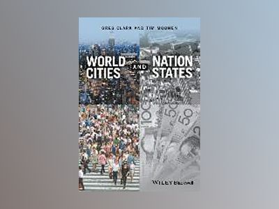 World Cities and Nation States av Greg Clark