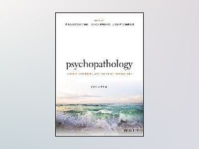Psychopathology: History, Diagnosis, and Empirical Foundations, 3rd Edition av W. Edward Craighead